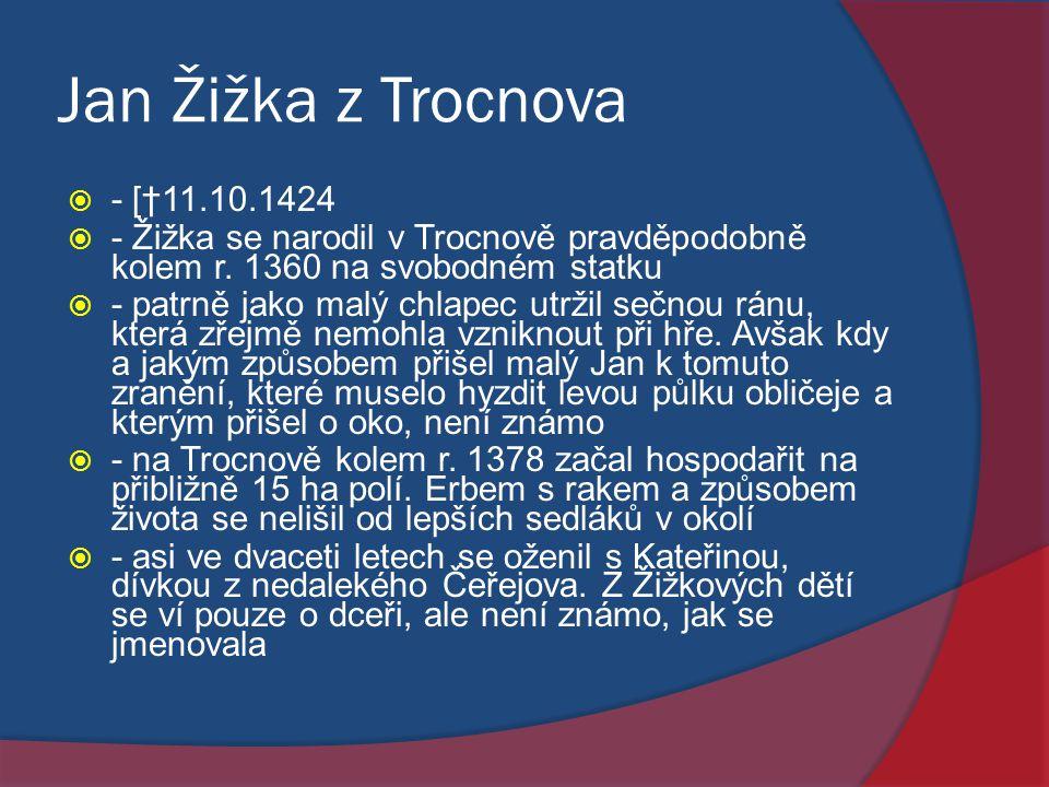 Jan Žižka z Trocnova - [†11.10.1424